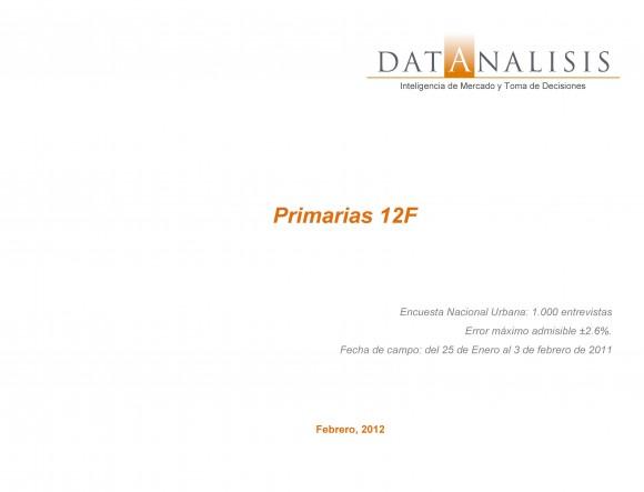Última encuesta de Datanalisis Primarias 12 Febrero 2012